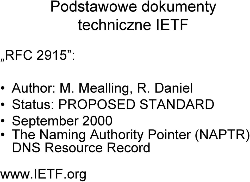 Daniel Status: PROPOSED STANDARD September 2000
