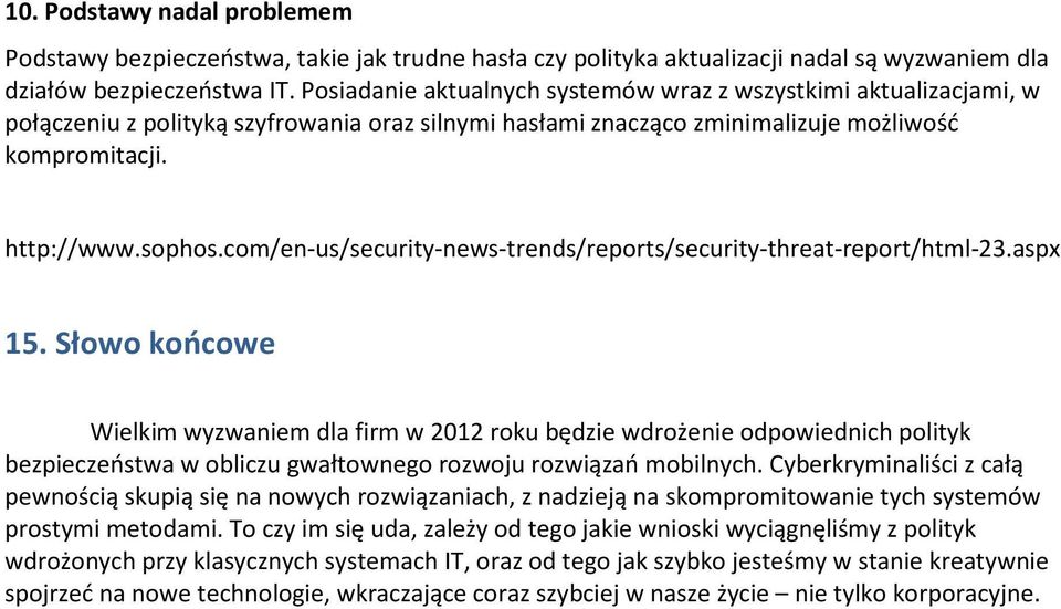 com/en-us/security-news-trends/reports/security-threat-report/html-23.aspx 15.