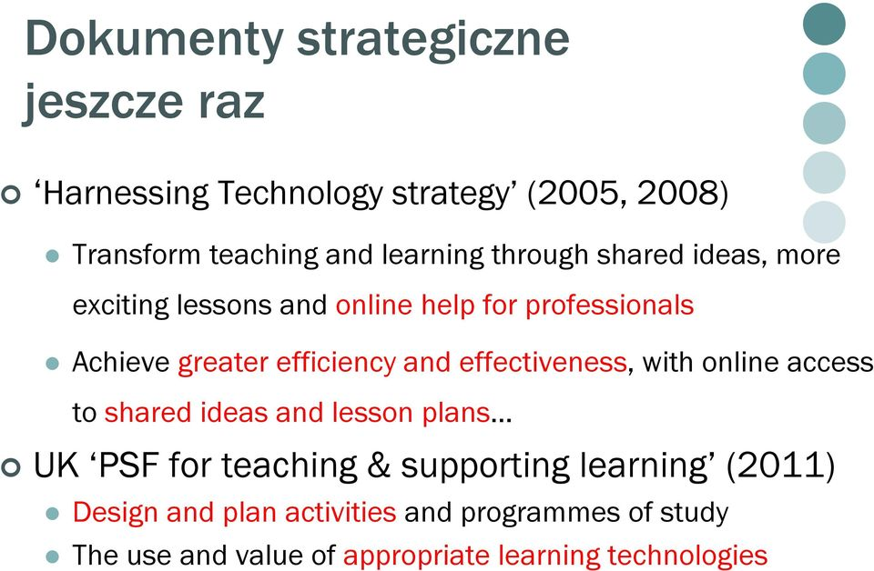 effectiveness, with online access to shared ideas and lesson plans UK PSF for teaching & supporting learning