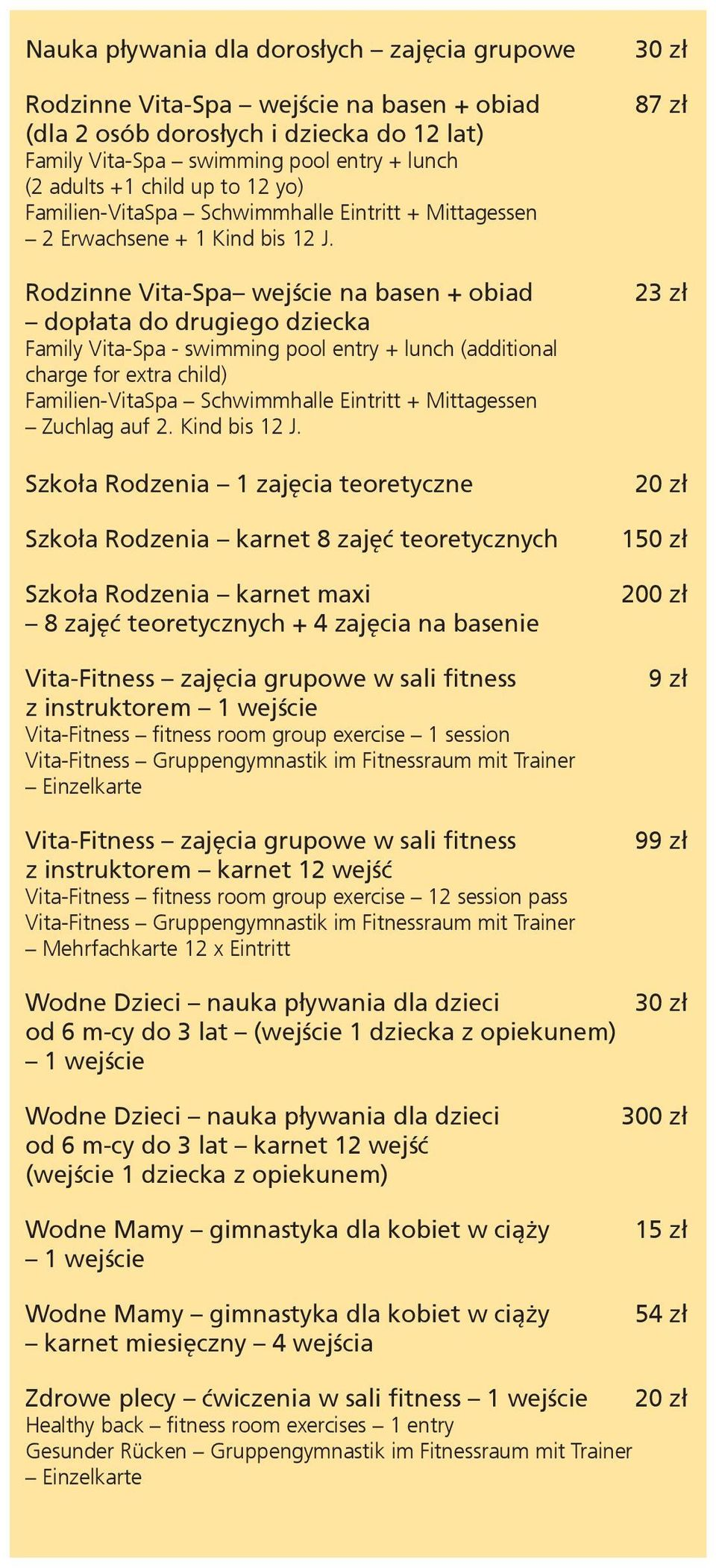 Rodzinne Vita-Spa wejście na basen + obiad dopłata do drugiego dziecka Family Vita-Spa - swimming pool entry + lunch (additional charge for extra child) Familien-VitaSpa Schwimmhalle Eintritt +