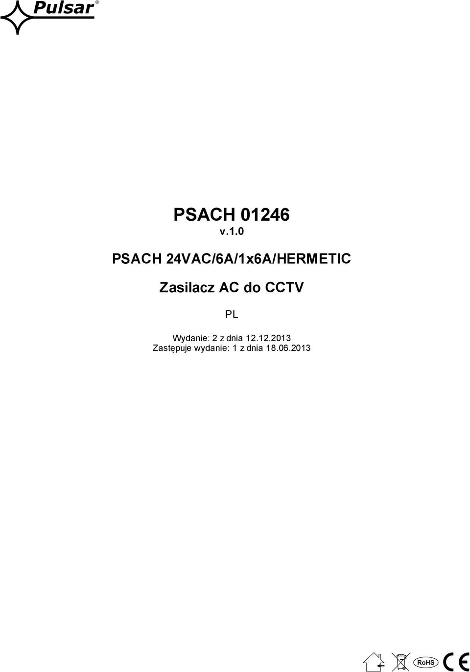 0 PSACH 24VAC/6A/1x6A/HERMETIC