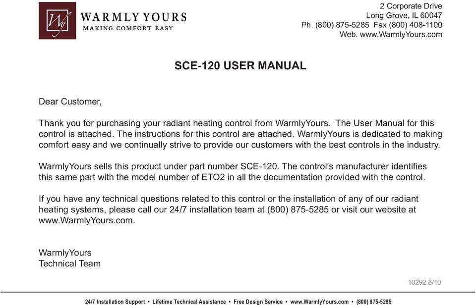 The instructions for this control are attached. WarmlyYours is dedicated to making comfort easy and we continually strive to provide our customers with the best controls in the industry.