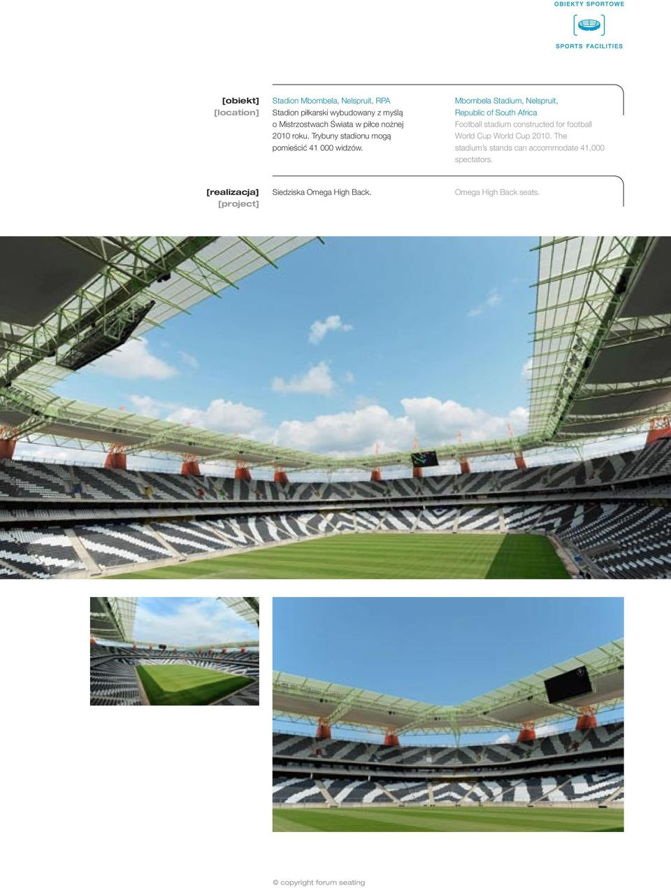 Mbombela Stadium, Nelspruit, Republic of South Africa Football stadium constructed for football World