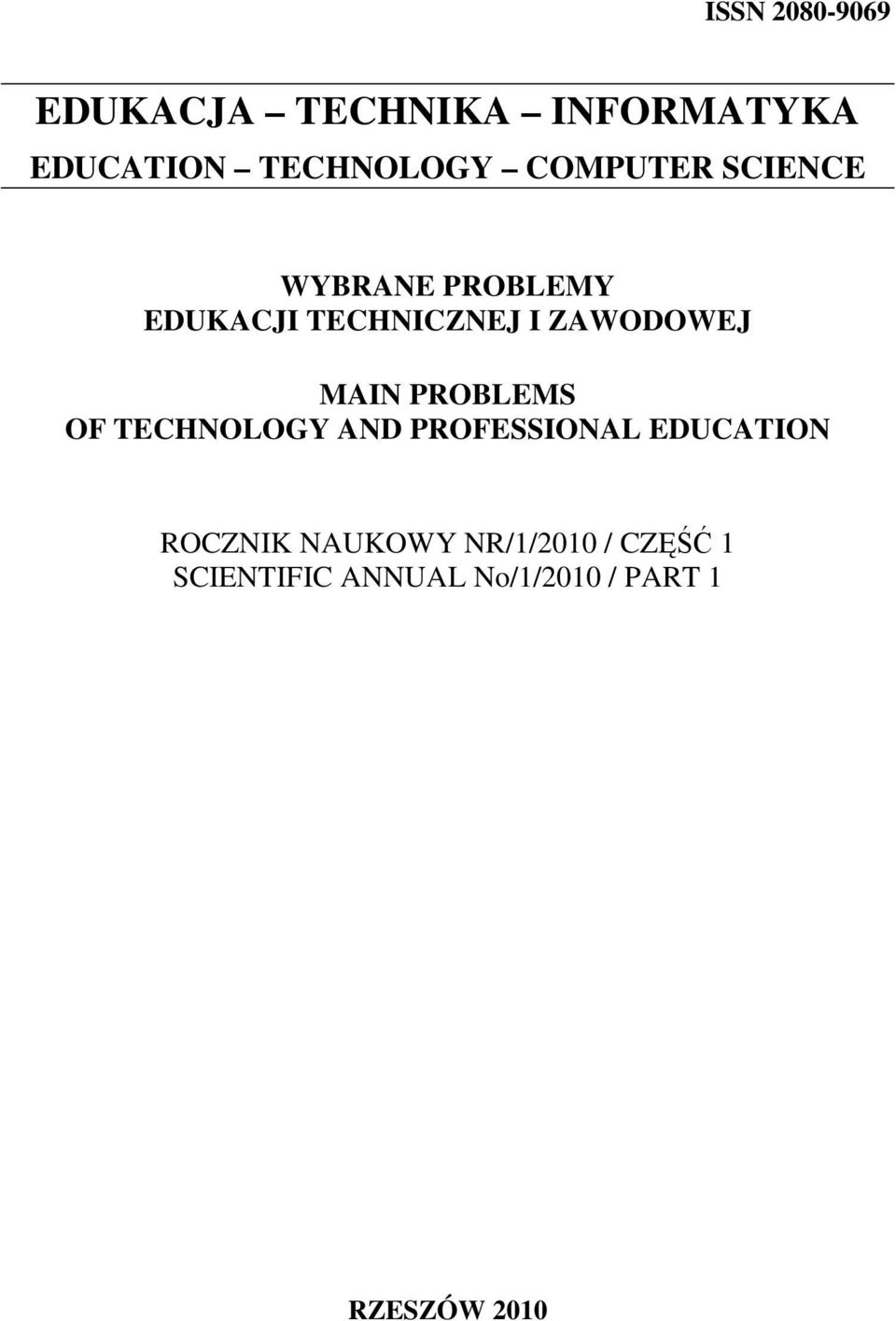 MAIN PROBLEMS OF TECHNOLOGY AND PROFESSIONAL EDUCATION ROCZNIK