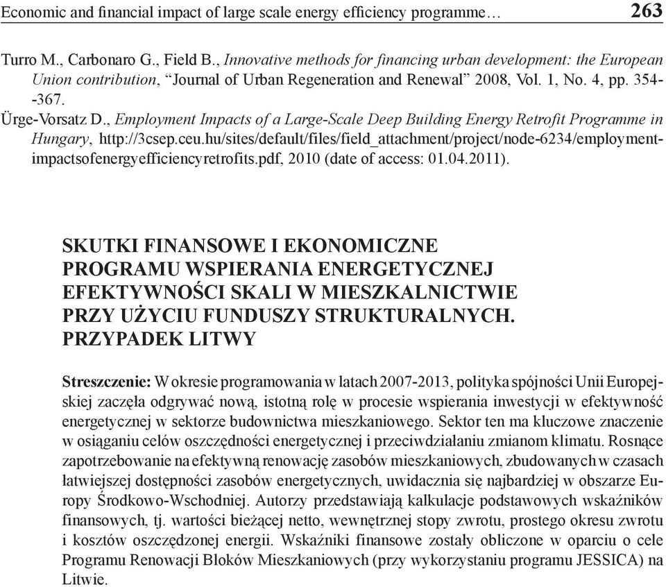 , Employment Impacts of a Large-Scale Deep Building Energy Retrofit Programme in Hungary, http://3csep.ceu.