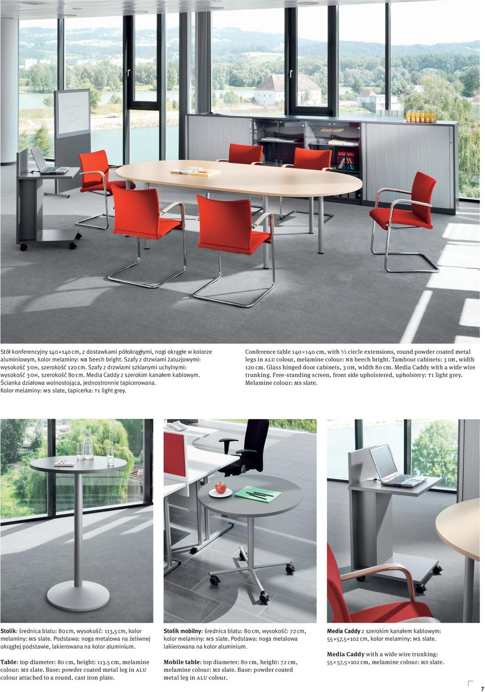 Kolor melaminy: MS slate, tapicerka: T1 light grey. Conference table 140 140 cm, with ½ circle extensions, round powder coated metal legs in ALU colour, melamine colour: NB beech bright.