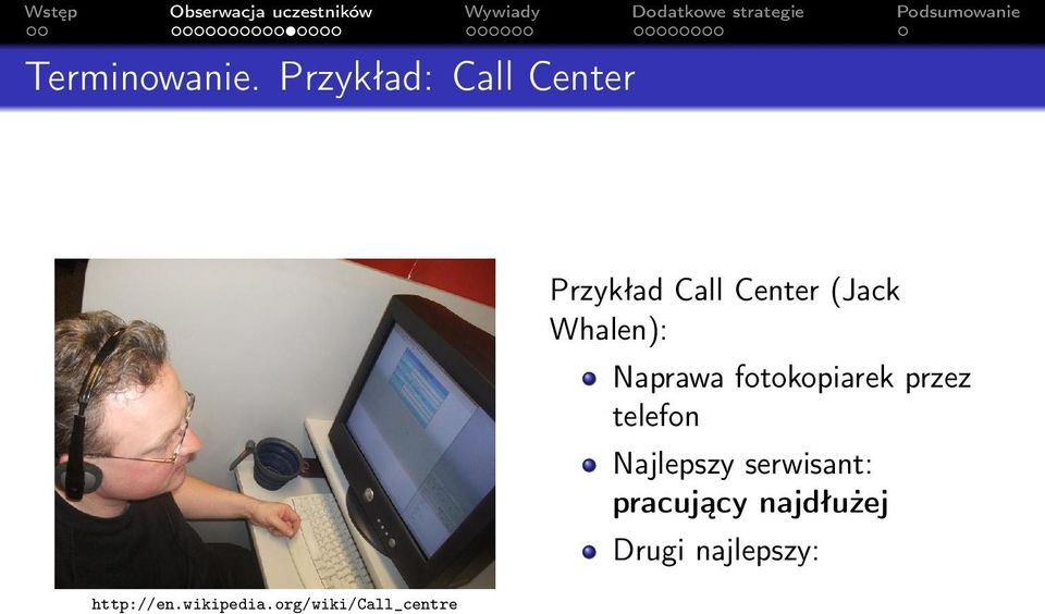 org/wiki/call_centre Przykład Call Center (Jack