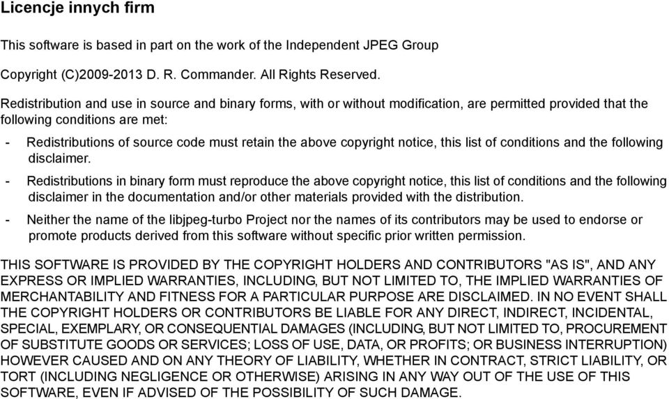 copyright notice, this list of conditions and the following disclaimer.
