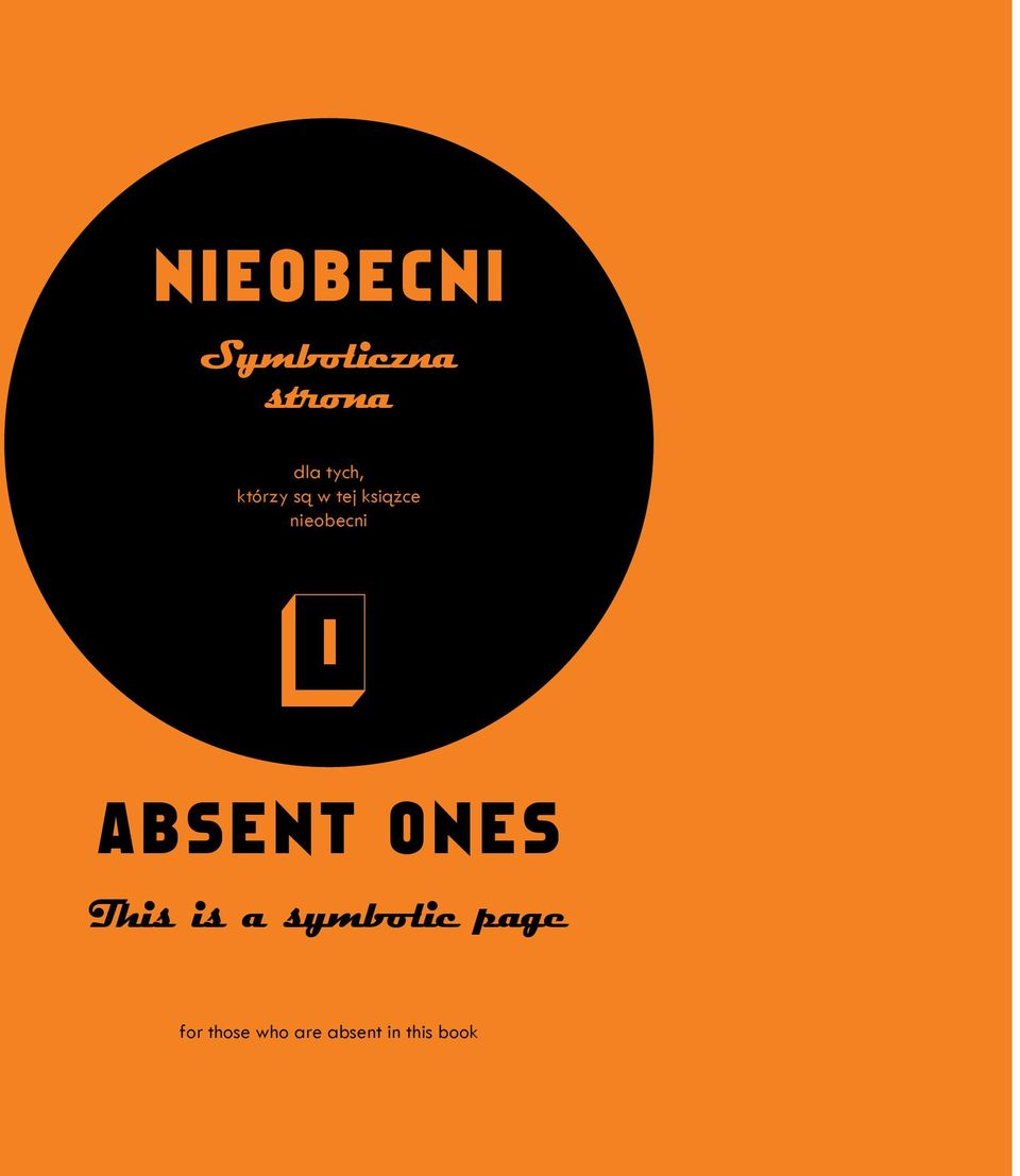 nieobecni 0 ABSENT ONES This is a