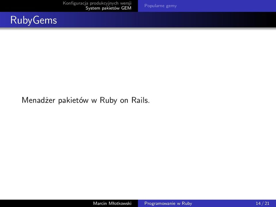 pakietów w Ruby on Rails.
