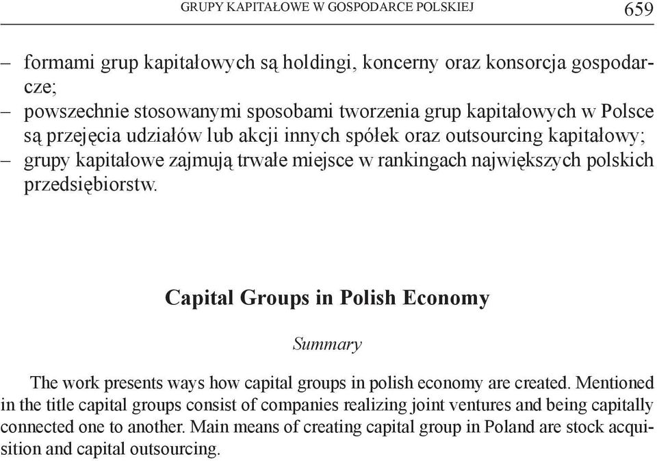 przedsiębiorstw. Capital Groups in Polish Economy Summary The work presents ways how capital groups in polish economy are created.