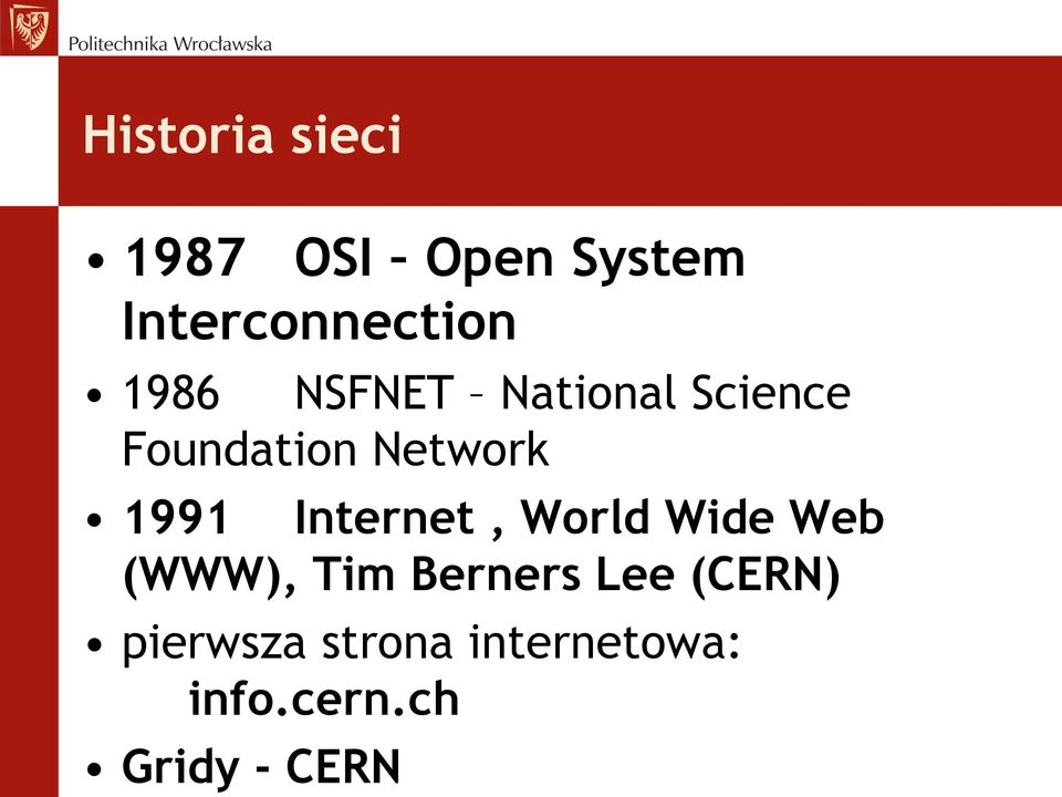 Internet, World Wide Web (WWW), Tim Berners Lee