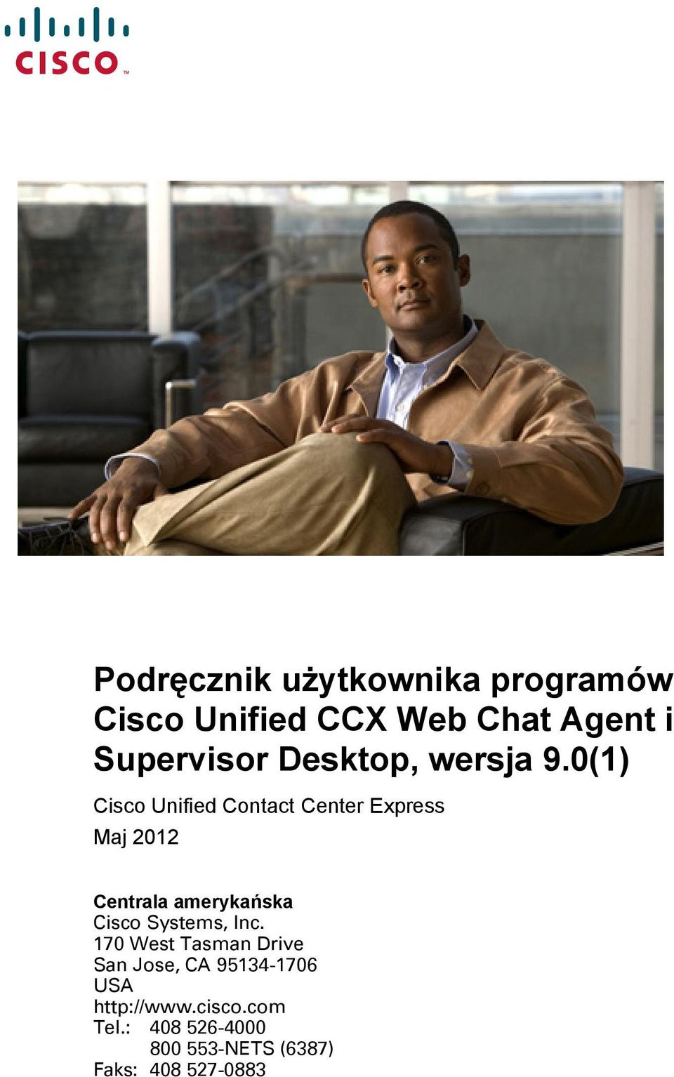 0(1) Cisco Unified Contact Center Express Maj 2012 Centrala amerykańska Cisco