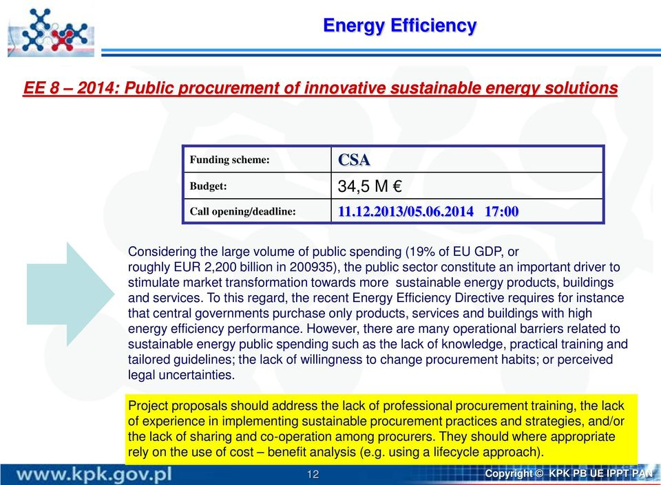 towards more sustainable energy products, buildings and services.