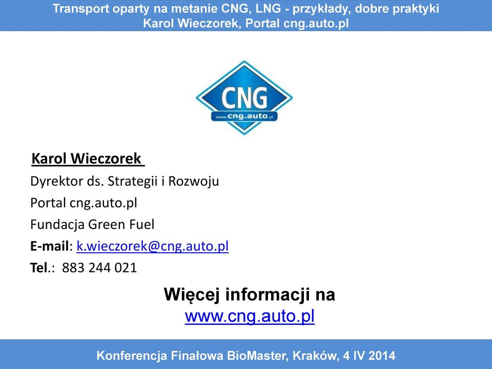 pl Fundacja Green Fuel E-mail: k.
