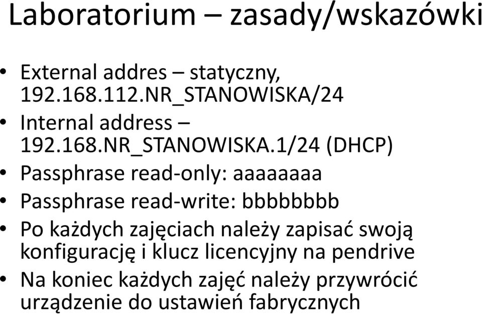 24 Internal address 192.168.NR_STANOWISKA.