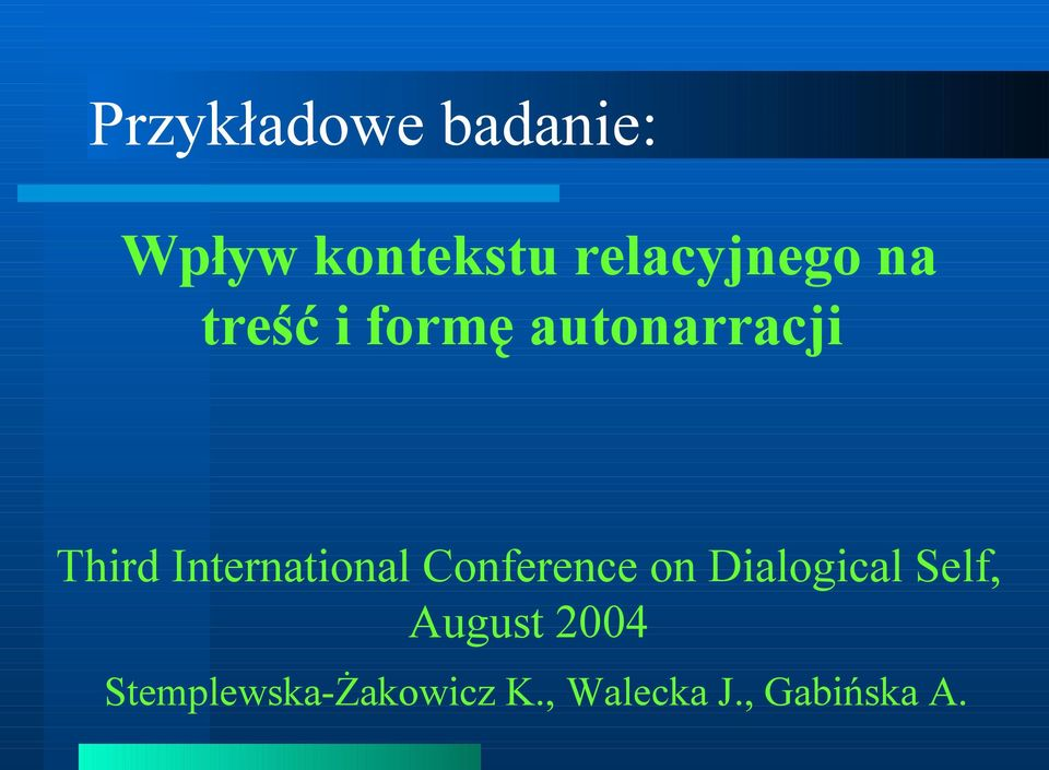 International Conference on Dialogical Self,