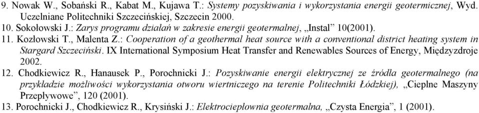 : Cooperation of a geothermal heat source with a conventional district heating system in Stargard Szczeciński.