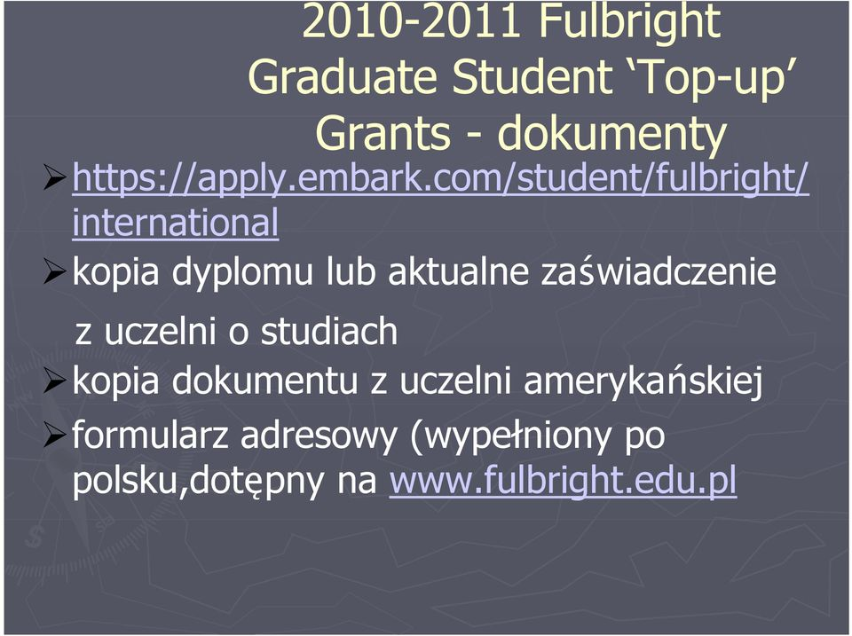 com/student/fulbright/ international kopia dyplomu lub aktualne