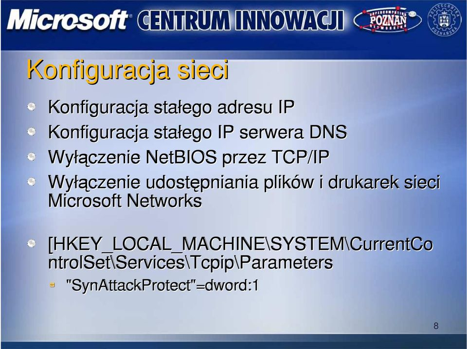 drukarek sieci Microsoft Networks [HKEY_LOCAL_MACHINE\SYSTEM\CurrentCo
