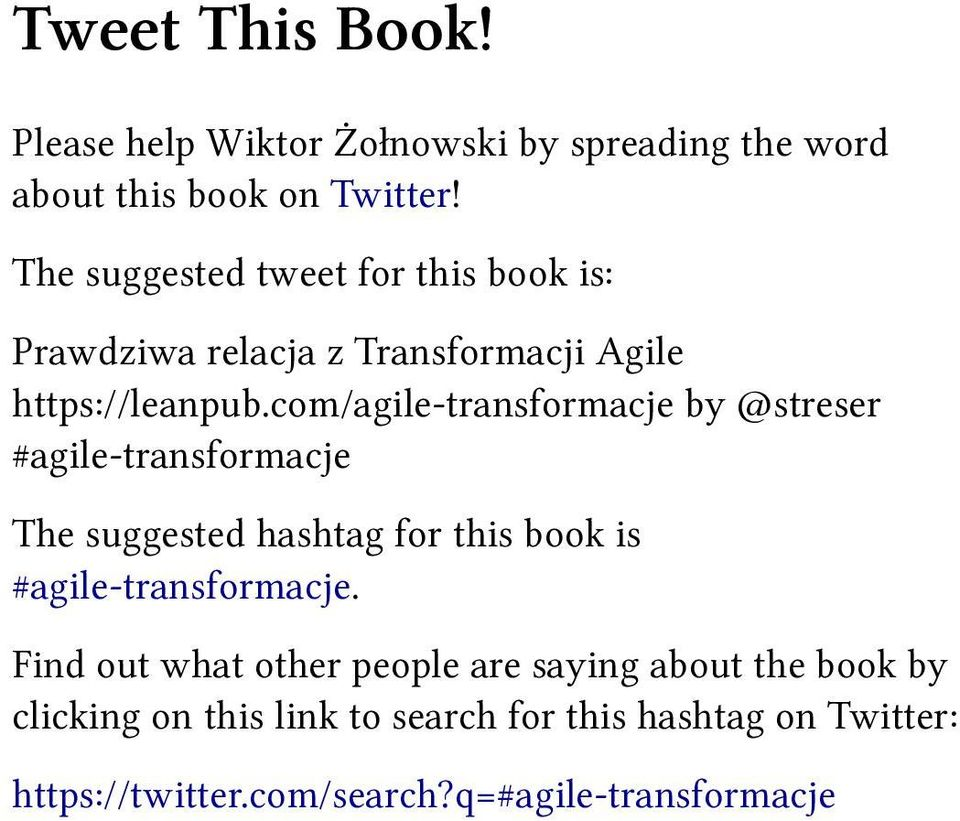 com/agile-transformacje by @streser #agile-transformacje The suggested hashtag for this book is #agile-transformacje.