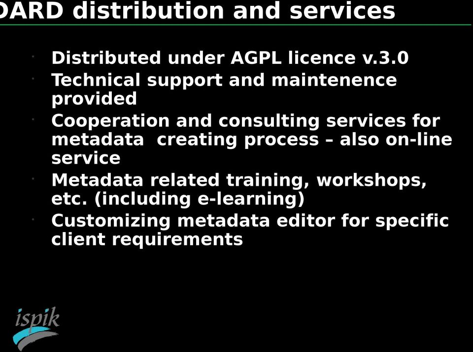 for metadata creating process also on-line service Metadata related training,