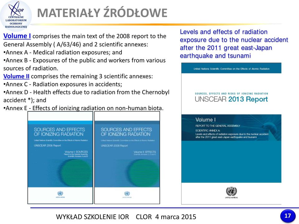 Volume II comprises the remaining 3 scientific annexes: Annex C - Radiation exposures in accidents; Annex D - Health effects due to radiation from the