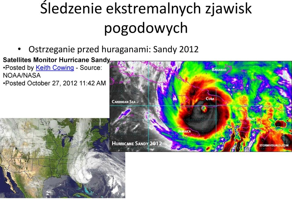 Satellites Monitor Hurricane Sandy Posted by