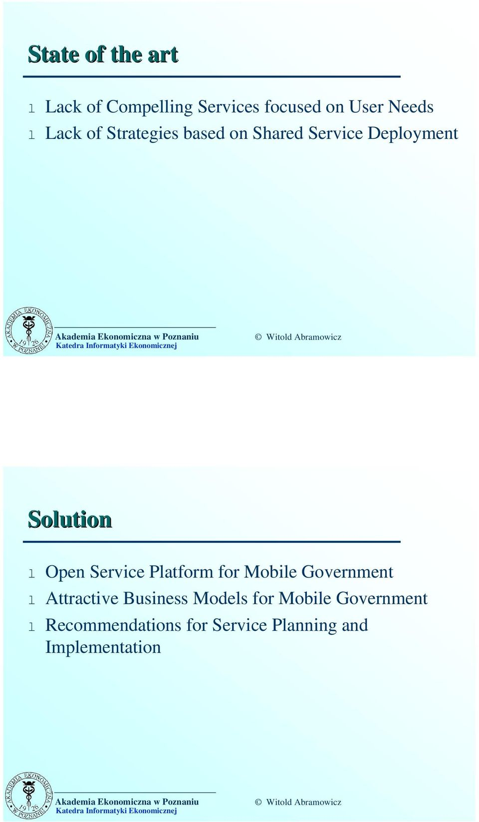 Service Platform for Mobile Government l Attractive Business Models for