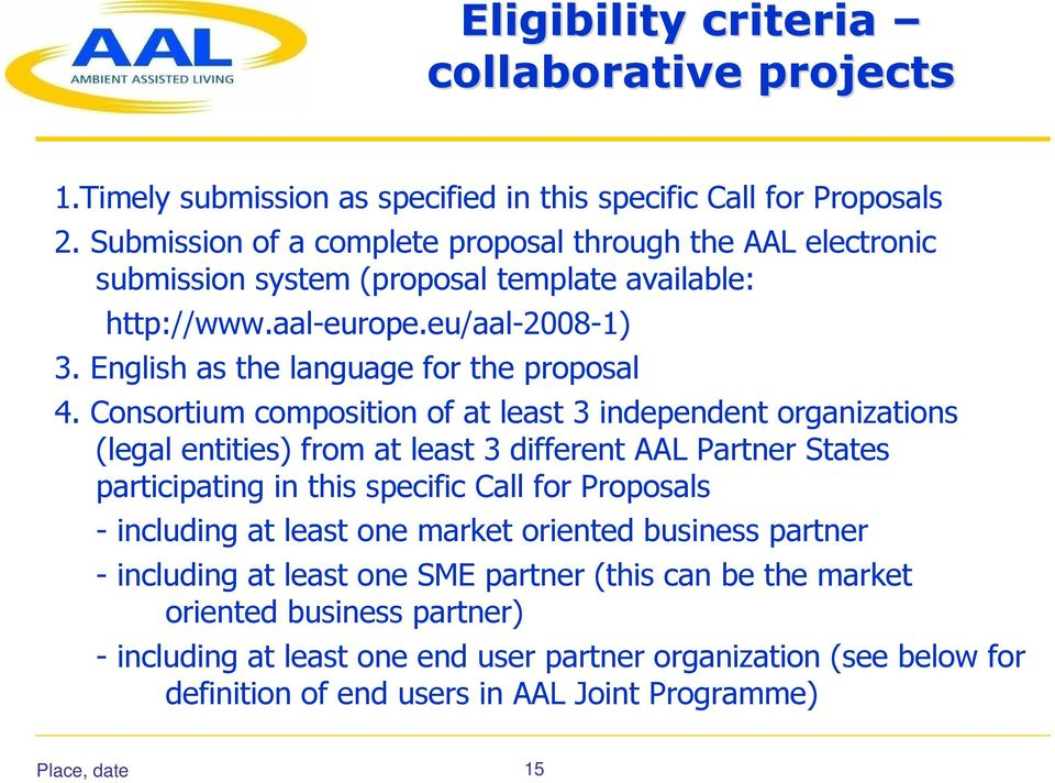 English as the language for the proposal 4.