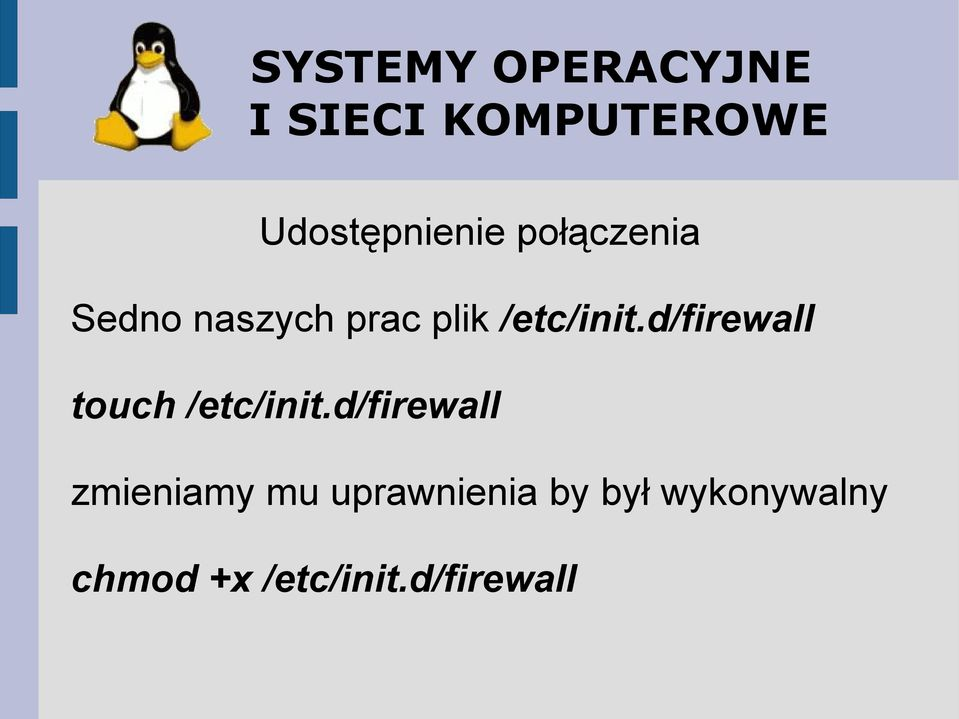 d/firewall touch /etc/init.