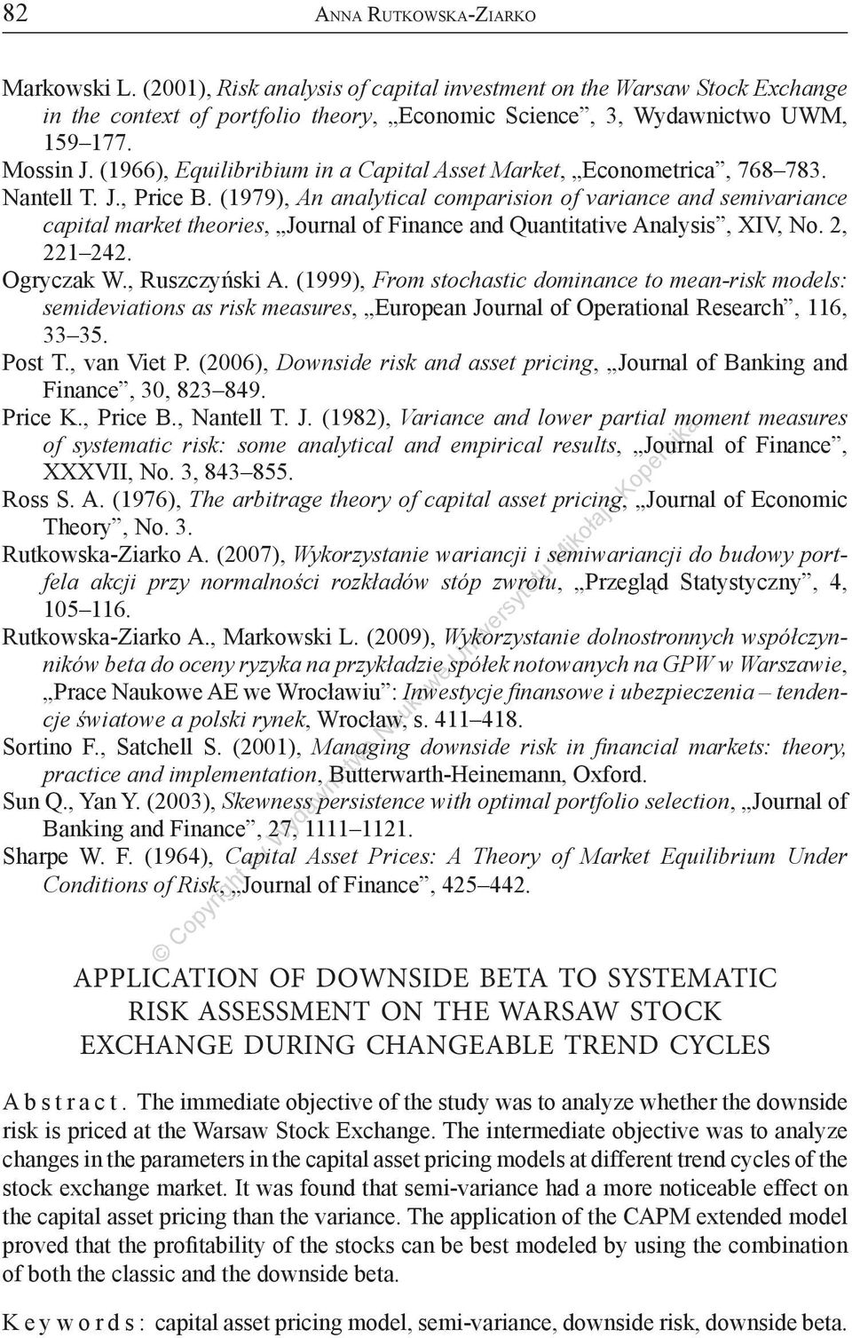 (1979), An analytical comparision of variance and semivariance capital market theories, Journal of Finance and Quantitative Analysis, XIV, No. 2, 221 242. Ogryczak W., Ruszczyński A.