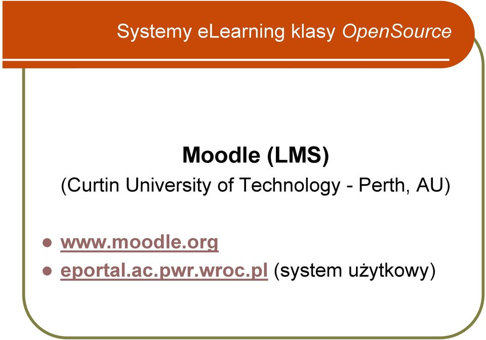 Technology - Perth, AU)! www.moodle.