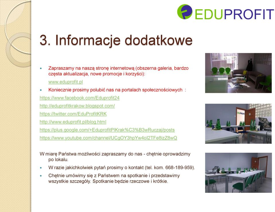 eduprofit.pl/blog.html https://plus.google.com/+eduprofitplkrak%c3%b3wruczaj/posts https://www.youtube.