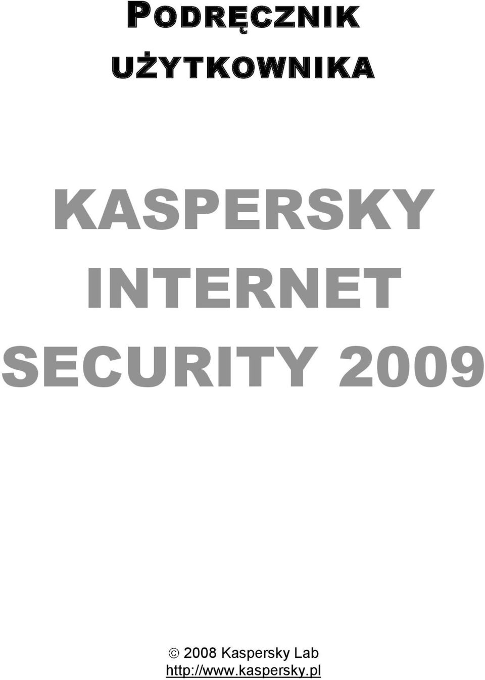 SECURITY 2009 2008