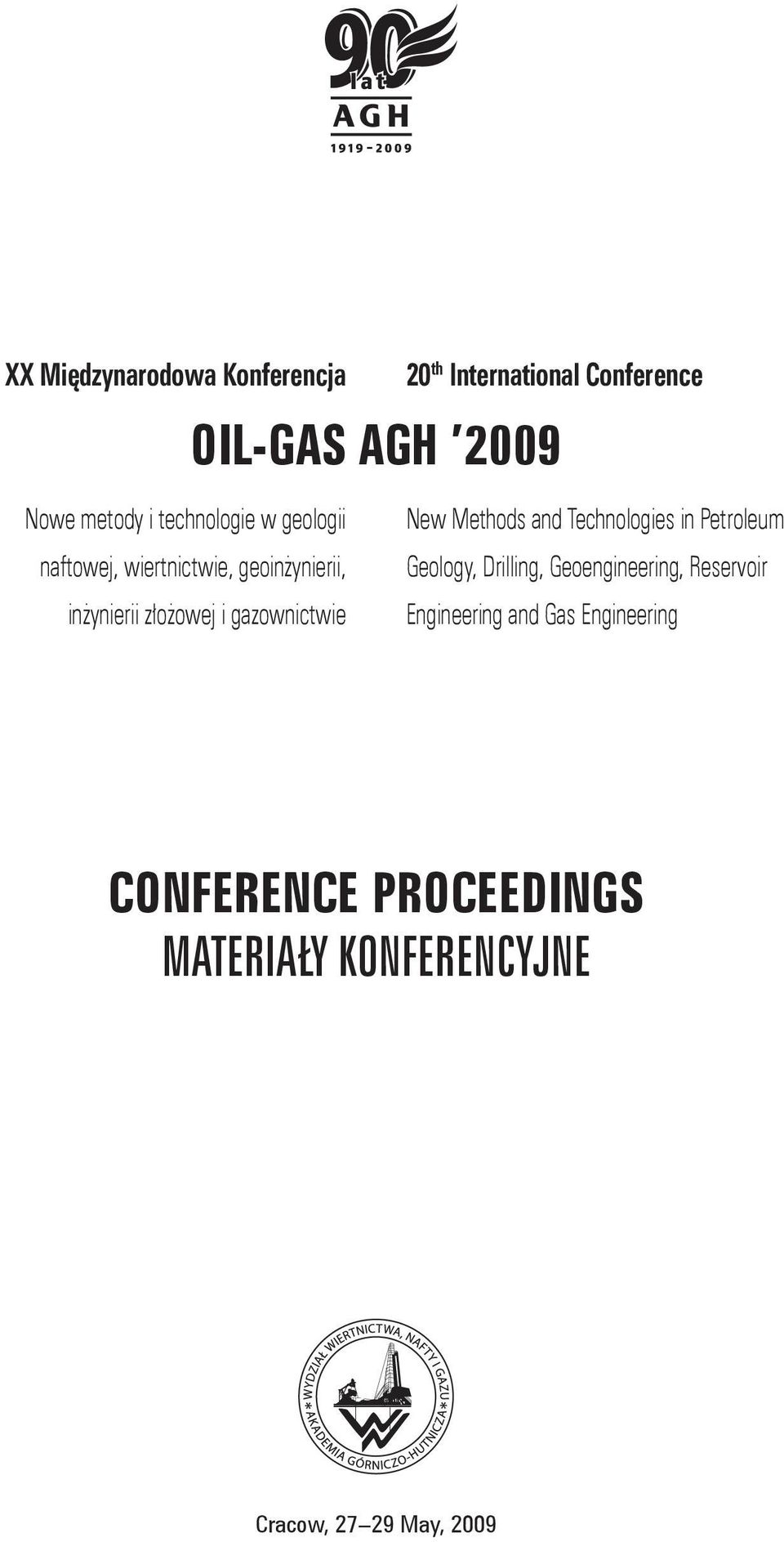 gazownictwie New Methods and Technologies in Petroleum Geology, Drilling, Geoengineering,