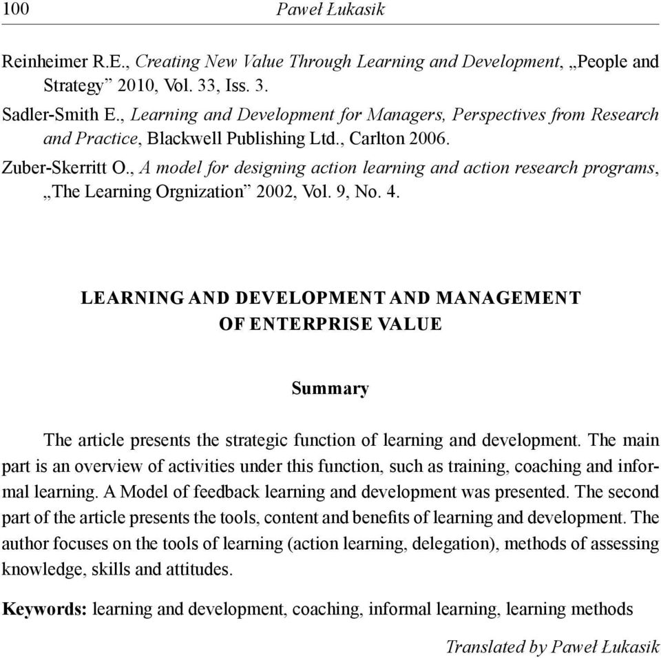 , A model for designing action learning and action research programs, The Learning Orgnization 2002, Vol. 9, No. 4.