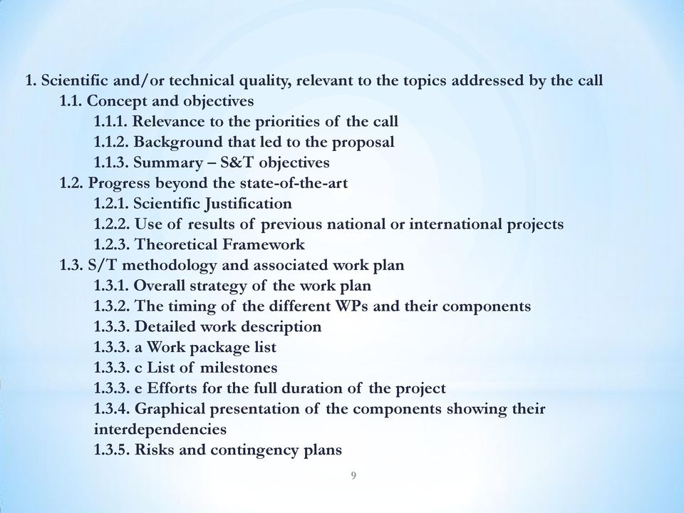 2.3. Theoretical Framework 1.3. S/T methodology and associated work plan 1.3.1. Overall strategy of the work plan 1.3.2. The timing of the different WPs and their components 1.3.3. Detailed work description 1.