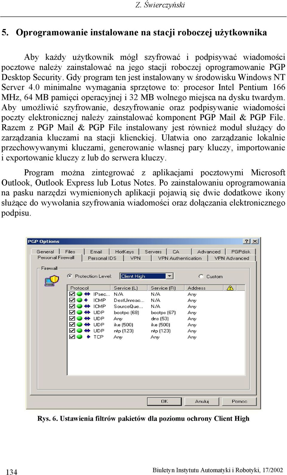 Security. Gdy program ten jest instalowany w środowisku Windows NT Server 4.