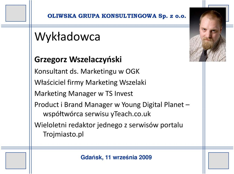 Manager w TS Invest Product i Brand Manager w Young Digital Planet