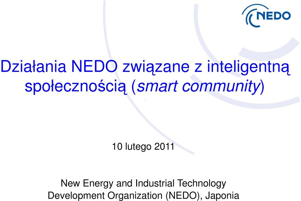 lutego 2011 New Energy and Industrial