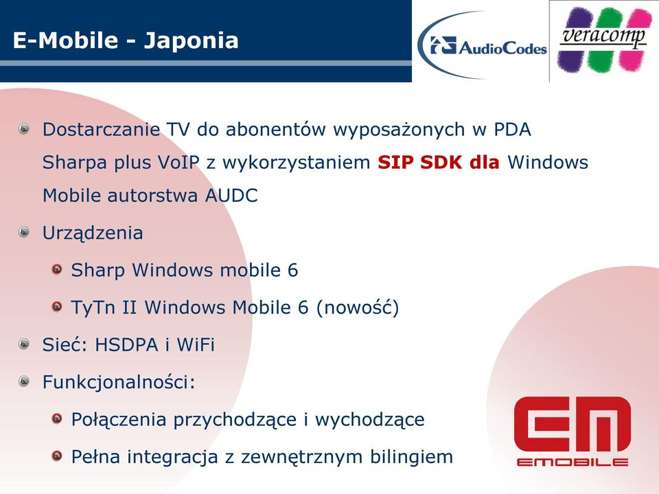 Windows mobile 6 TyTn II Windows Mobile 6 (nowość) Sieć: HSDPA i WiFi
