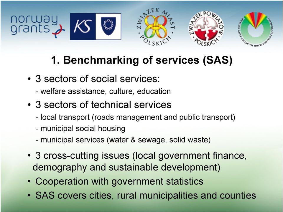 housing - municipal services (water & sewage, solid waste) 3 cross-cutting issues (local government finance,