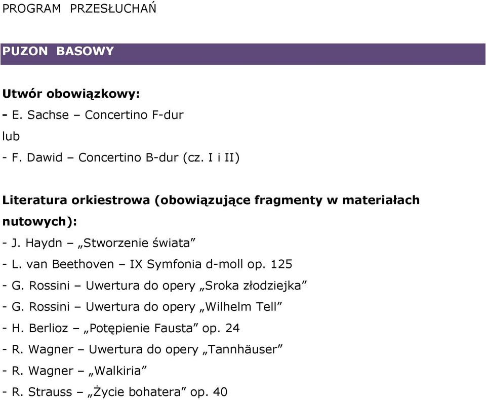 Rossini Uwertura do opery Sroka złodziejka - G. Rossini Uwertura do opery Wilhelm Tell - H.
