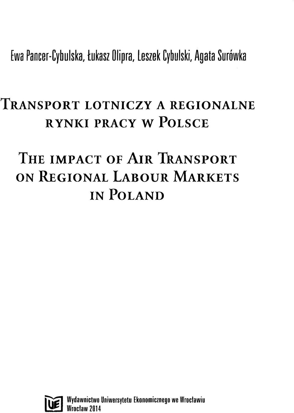 IMPACT OF AIR TRANSPORT ON REGIONAL LABOUR MARICETS IN POLAND