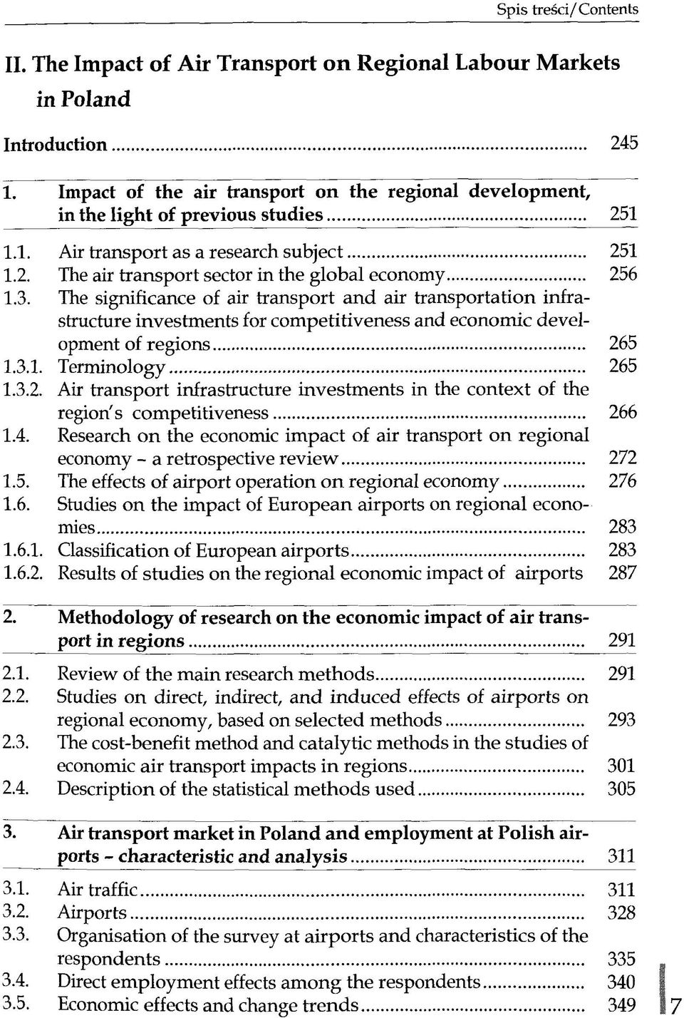 The significance of air transport and air transportation infrastructure investments for competitiveness and economic development of regions 26