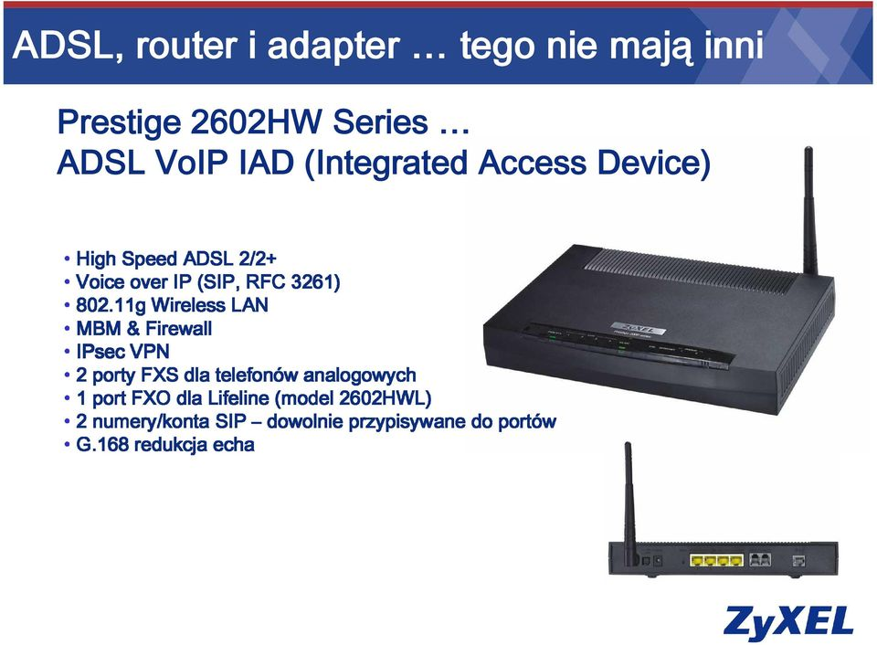 (Integrated Access Device) IPsec 1 2 G.