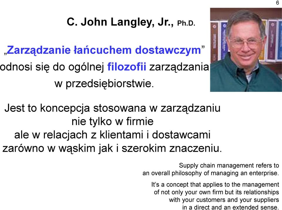 szerokim znaczeniu. Supply chain management refers to an overall philosophy of managing an enterprise.