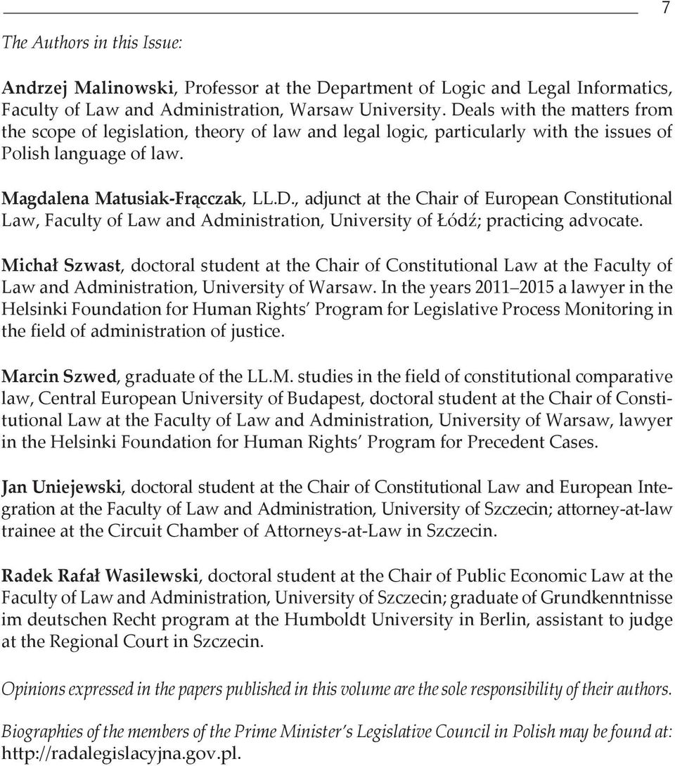Michał Szwast, doctoral student at the Chair of Constitutional Law at the Faculty of Law and Administration, University of Warsaw.