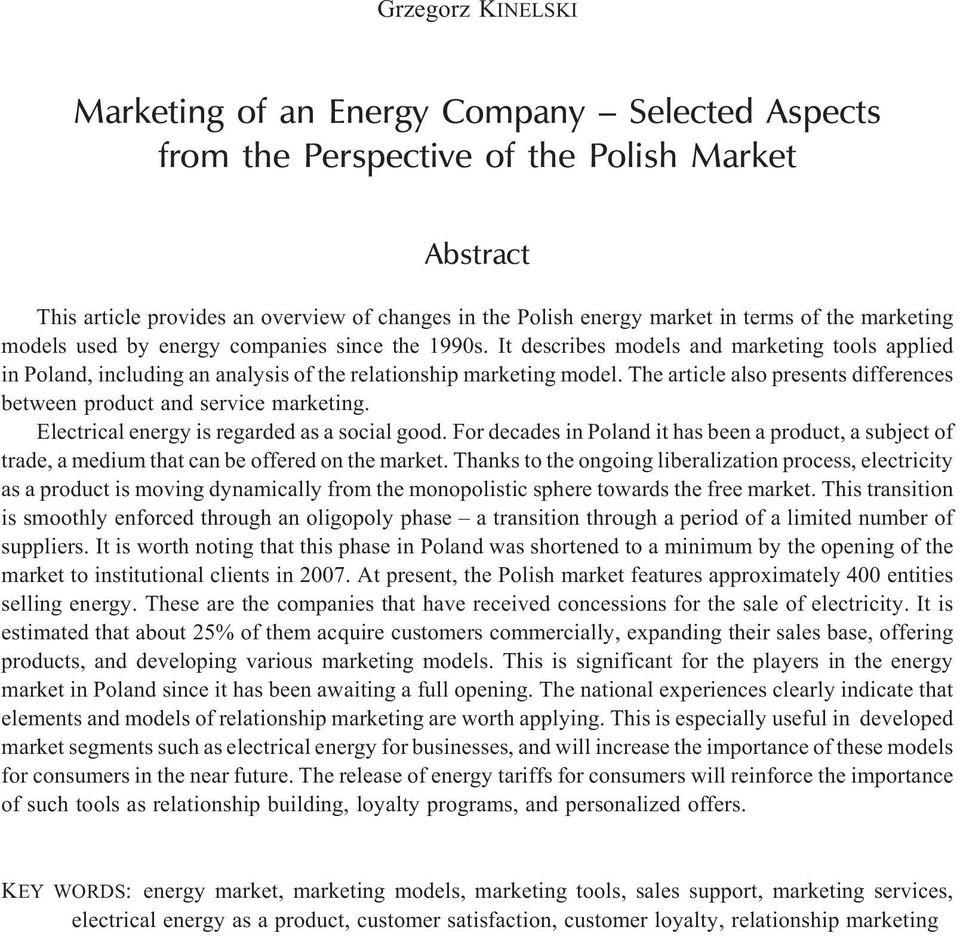 The article also presents differences between product and service marketing. Electrical energy is regarded as a social good.